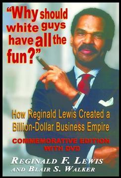 Blue Chip Celebration of Reginald Lewis' Acquisition of Beatrice International Slated for NYC