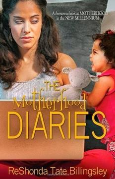 The Motherhood Diaries: A Humorous Look at Motherhood in the New Millennium
