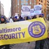 Security Guards Protest Allegedly Unfair Labor Practices in Harbor East