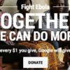 Google Kicks Off Donation Campaign to Fight Ebola