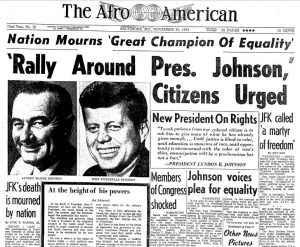 On Nov. 22 at 12:30 p.m. CST President John F. Kennedy was assassinated. While at the time of this edition, uncertainty continued to surround whether or not Lee Harvey Oswald was the assassin, the rapid fire of events immediately following the Kennedy assassination is nevertheless evident on this Nov. 30th 1963 AFRO front page by the article on the lower right which describes how Oswald was, in turn, shortly thereafter killed. The killing of the 35th president of the United States of America traumatized the nation, particularly African-Americans who saw Kennedy as an important advocate for civil rights. The AFRO editorial below was printed as the nation, in a state of shock, slowly began to come to grips with the arduous acceptance of the loss of its much loved young leader.